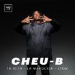 Concert CHEU-B à Lyon @ La Marquise (Péniche) - Billets & Places