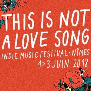 THIS IS NOT A LOVE SONG JOUR 2 @ PALOMA - NIMES
