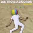 Concert LES TROIS ACCORDS à SAUSHEIM @ Espace Dollfus & Noack - Billets & Places