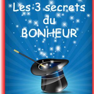 LES 3 SECRETS DU BONHEUR - dès 4 ans  @ Acte 2 Théâtre - LYON