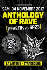 Soirée ANTHOLOGY OF RAVE - HERETIK vs SP23