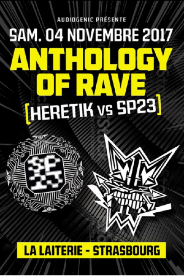 Soirée ANTHOLOGY OF RAVE - HERETIK vs SP23 à Strasbourg @ La Laiterie - Billets & Places