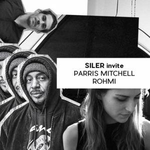 Siler invite Parris Mitchell & Rohmi @ Badaboum - PARIS