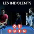 Concert NATHAN ZANAGAR - FÉ - LES INDOLENTS à Paris @ Les Trois Baudets - Billets & Places