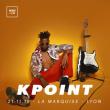 Concert KPOINT à Lyon @ La Marquise (Péniche) - Billets & Places