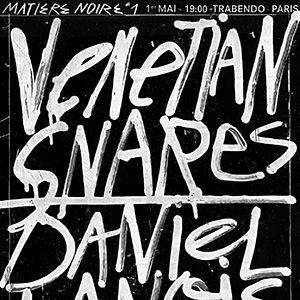 Matière Noire #1 :  VENETIAN SNARES x DANIEL LANOIS  @ Le Trabendo - Paris