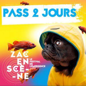 Zac En Scene - Le Festival De L'emergence - Pass 2 Jours