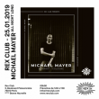 Soirée REX CLUB PRESENTE MICHAEL MAYER ALL NIGHT LONG à PARIS @ Le Rex Club - Billets & Places