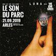 Festival LUMA X WE LOVE GREEN - LE SON DU PARC