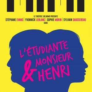 L'étudiante & M. Henri @ THEATRE 100 NOMS - NANTES