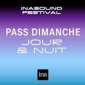 DIMANCHE JOUR + NUIT • INASOUND FESTIVAL 2018 @ PALAIS BRONGNIART - PARIS