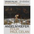 Expo ANSELM KIEFER - BILLET LIBERTE à PARIS @ GRAND PALAIS EPHEMERE - Billets & Places