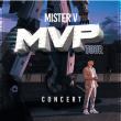 Concert MISTER V