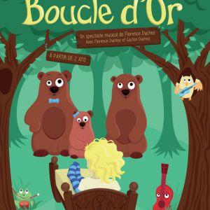 Boucle D Or  - Theatre Musical  Des 2 Ans