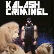 Concert KALASH CRIMINEL