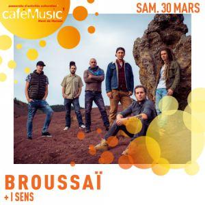 Broussaï + I Sens