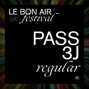 Festival Le Bon Air # Pass 3 Jours