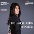 Concert - Trios français autour de Poulenc  à GIVERNY @ MUSEE DES IMPRESSIONNISMES GIVERNY - Billets & Places