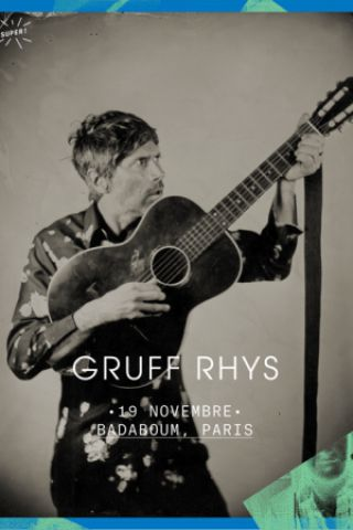 Billets Gruff Rhys + Bill Ryder-Jones - Badaboum
