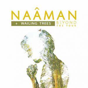 NAÂMAN + WAILING TREES @ RADIANT-BELLEVUE - CALUIRE ET CUIRE