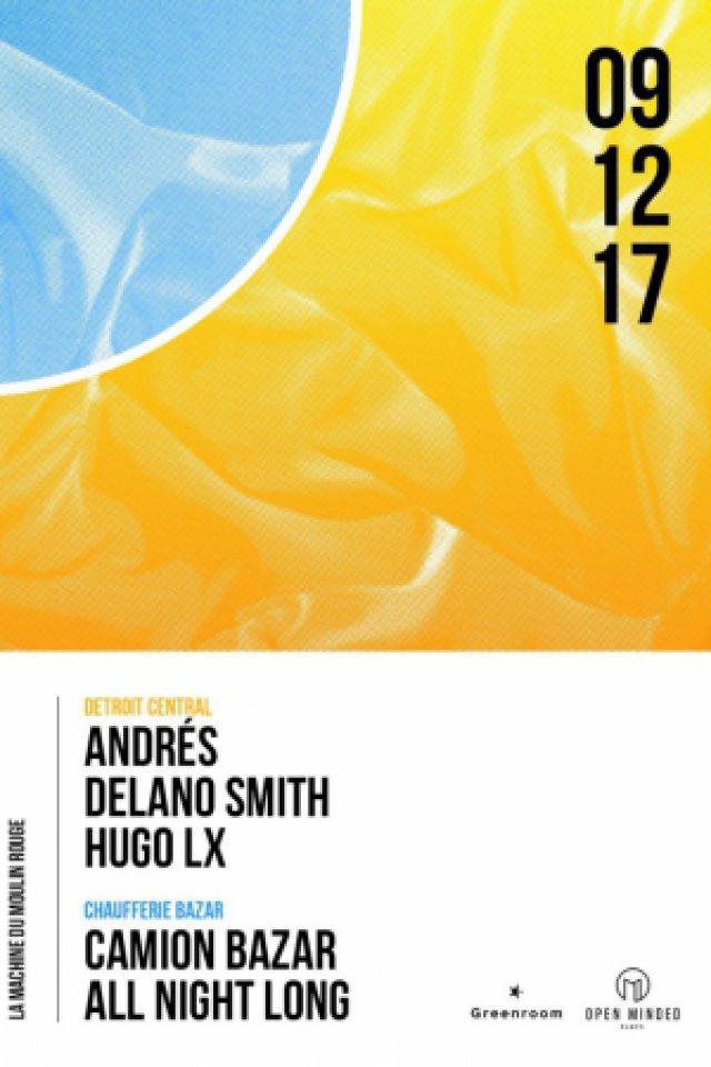 Open Minded Party : Andrés, Delano Smith, Camion Bazar, Hugo Lx @ La Machine du Moulin Rouge - Paris