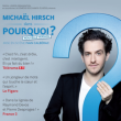 Spectacle MICHAËL HIRSCH - Pourquoi ?