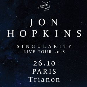 Jon Hopkins @ Le Trianon - Paris