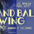 Soirée GRAND BAL SWING w/ SWINGIN PARIS SEXTET @ La Bellevilloise - Billets & Places