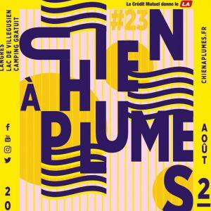 Festival Le Chien A Plumes 2019 - Vendredi 2 Aout