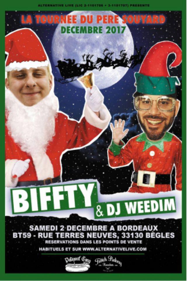 BIFFTY & DJ WEEDIM @ BT59 - Salle De Concert  - BORDEAUX