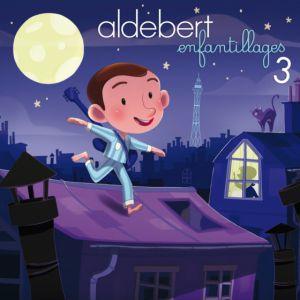 """ALDEBERT """"ENFANTILLAGES 3"""" @ ZENITH DE PAU - Pau"""