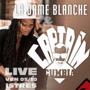 LA DAME BLANCHE+CAPTAIN CUMBIA @ L'Usine - Istres