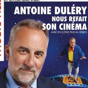 """Antoine Dulery """"Nous Refait Son Cinéma"""""""