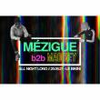 Concert MEZIGUE b2b MAD REY all night long à RAMONVILLE @ LE BIKINI - Billets & Places