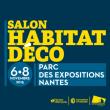 SALON HABITAT ET DECO à NANTES @ Hall XXL - Parc des Expositions - Nantes - Billets & Places