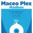 Soirée TSUGI SUPERCLUB : MACEO PLEX + MADBEN à Paris @ Le Trabendo - Billets & Places