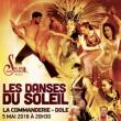 Spectacle Les Danses du Soleil - Edition 2018