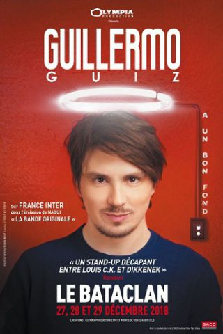 Spectacle GUILLERMO GUIZ  à PARIS @ LE BATACLAN - Billets & Places