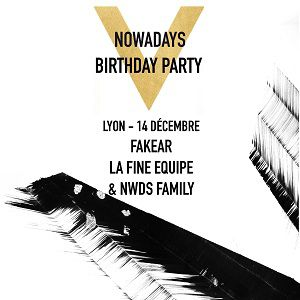 Soirée Nowadays 5th Birthday Party