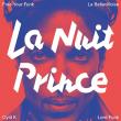 Soirée LA NUIT PRINCE à Paris @ La Bellevilloise - Billets & Places