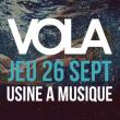 Concert VOLA + ARCH ECHO + RENDEZVOUS POINT à TOULOUSE @ L'Usine à Musique - Billets & Places