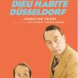 Théâtre DIEU HABITE DÜSSELDORF