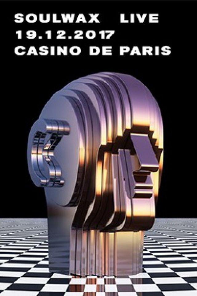 SOULWAX @ Casino de Paris - Paris