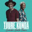 Concert TOURE KUNDA + Franck & Damien à EYSINES @ SALLE DU VIGEAN - Billets & Places