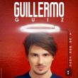 Spectacle Guillermo Guiz à Lille @ Le Splendid - Billets & Places