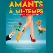 Théâtre AMANTS A MI-TEMPS