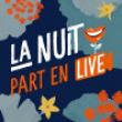 Concert LA NUIT PART EN LIVE à RAMONVILLE @ LE BIKINI - Billets & Places