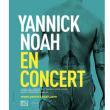 Concert Yannick Noah à SAUSHEIM @ Espace Dollfus & Noack - Billets & Places