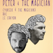 Soirée P&M PRESENTS : PETER & THE MAGICIAN (YUKSEK & THE MAGICIAN)... à Paris @ Le Social Club - Billets & Places