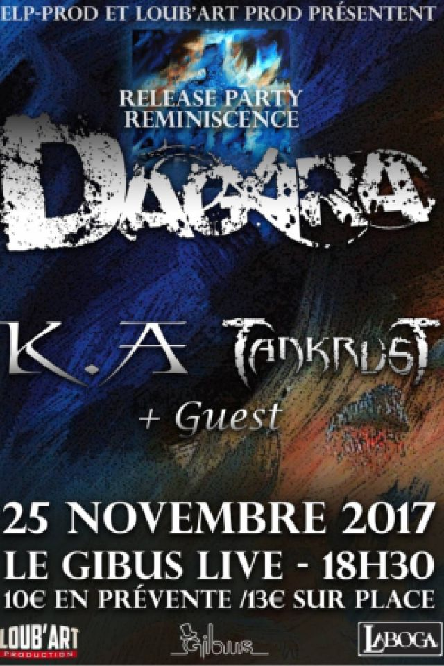 DAGARA - Release Party + KA + Tankrust @ Le Gibus  - PARIS